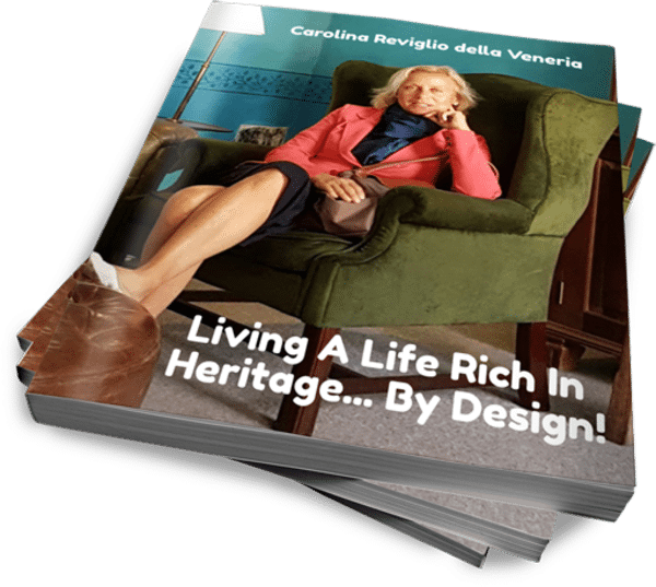Living A Life Rich In Heritage... By Design!